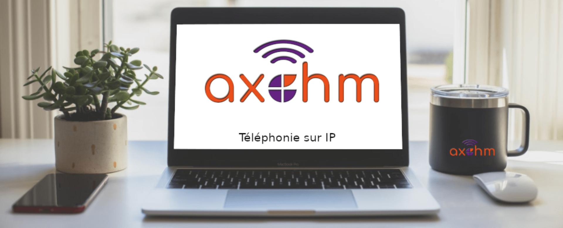 AXOHM   Votre partenaire pour votre passage à la VOIP